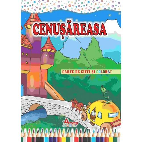 Cenușăreasa- carte de citit și colorat