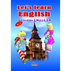 LET`S LEARN ENGLISH - Să învățăm engleza